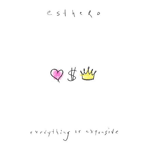 Play & Download Everything Is Expensive by Esthero | Napster