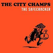 The Safecracker by The City Champs