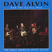 Play & Download The Great American Music Galaxy by Dave Alvin | Napster