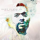 Play & Download Blak And Blu by Gary Clark Jr. | Napster