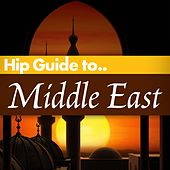 Play & Download Hip Guide Middle East by Various Artists | Napster