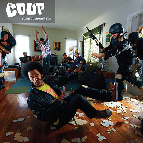 Play & Download Sorry To Bother You by The Coup | Napster