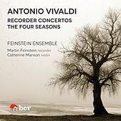 Play & Download Vivaldi: Recorder Concertos, the Four Seasons by The Feinstein Ensemble | Napster