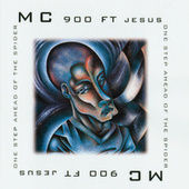 Play & Download One Step Ahead Of The Spider by MC 900 Ft. Jesus | Napster