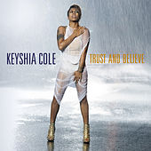 Trust And Believe by Keyshia Cole