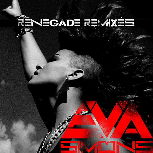 Play & Download Renegade by Eva Simons | Napster