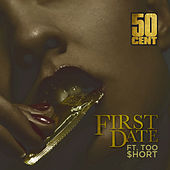 Play & Download First Date by 50 Cent | Napster