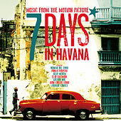 Play & Download 7 Days In Havana: OST by Various Artists | Napster