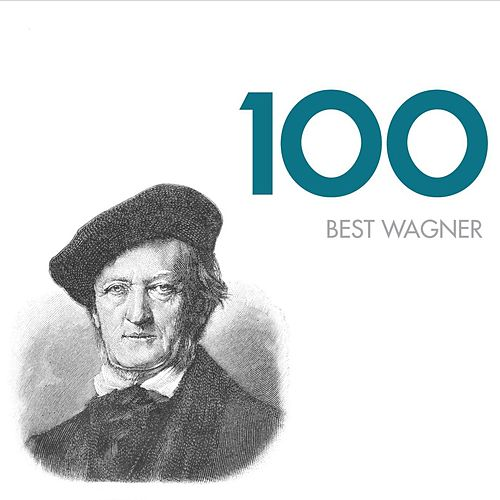 Play & Download 100 Best Wagner by Various Artists | Napster