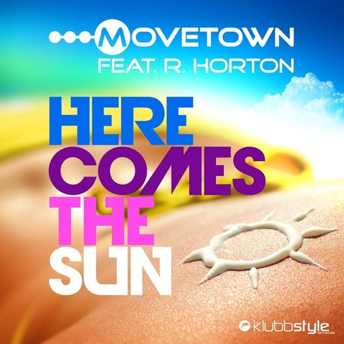 Play & Download Here Comes The Sun by Movetown | Napster