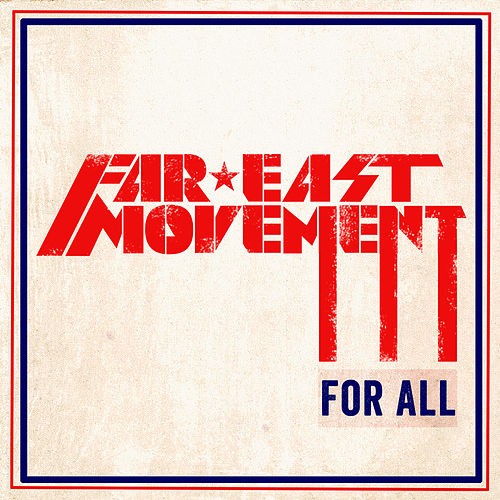 For All by Far East Movement