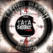 Play & Download Tata Moogy Album, Pt. 4 by Acidtoyz | Napster