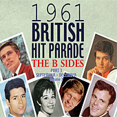 Play & Download The 1961 British Hit Parade: The B Sides Pt. 3 Vol. 2 by Various Artists | Napster