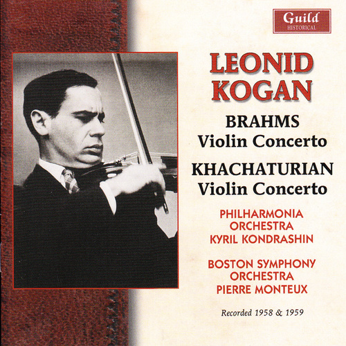 Play & Download Leonid Kogan Plays Brahms & Khachaturian by Various Artists | Napster