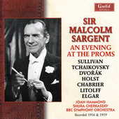 Play & Download Sir Malcolm Sargent - An Evening At The Proms by Various Artists | Napster