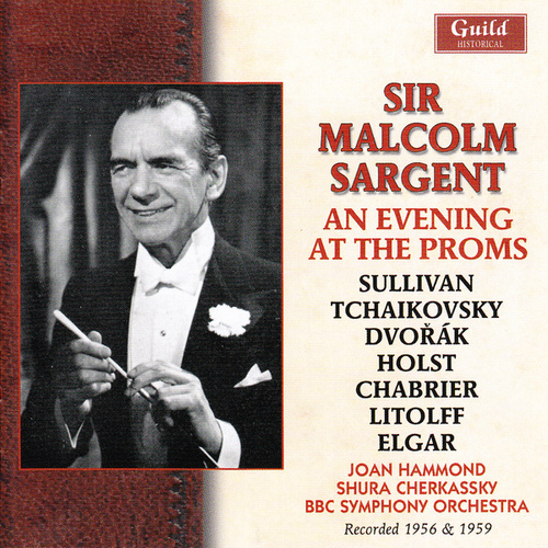 Sir Malcolm Sargent - An Evening At The Proms by Various Artists