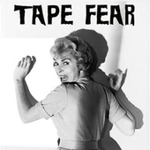 Tape Fear by Various Artists