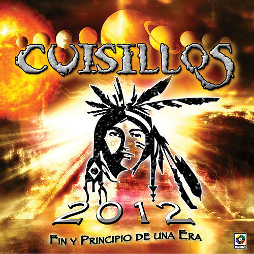 Cuisillos de Arturo Macias-2012 Fin y Principio de una Era by Banda Cuisillos