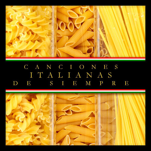 Play & Download Canciones Italianas de Siempre by Various Artists | Napster