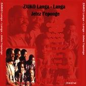 Play & Download Jetez L'eponge by Zaiko Langa Langa | Napster