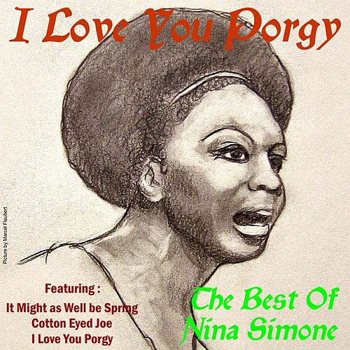 I Love You Porgy by Nina Simone