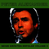 Play & Download Seine Grossten Erfolge, Vol. 3 by Peter Alexander | Napster