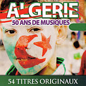 Play & Download Algérie: 50 ans de musiques by Various Artists | Napster