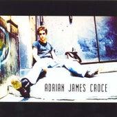 Adrian James Croce by A.J. Croce