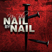 Play & Download Nail By Nail by Nu-Blu | Napster