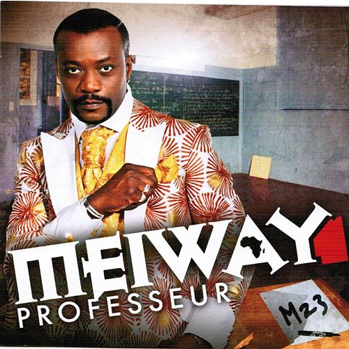 Play & Download Professeur (M 23) by Meiway | Napster