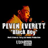 Play & Download Black Boy (Mark Stone & Terry Lex Mixes) by Peven Everett | Napster