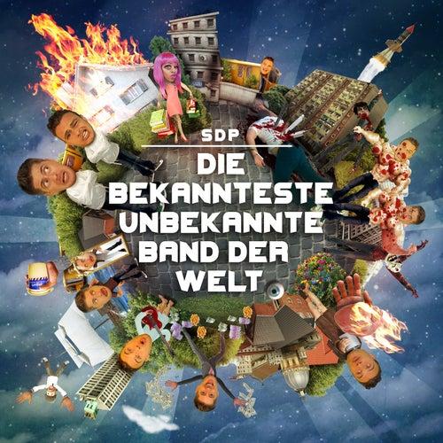Play & Download Die bekannteste unbekannte Band der Welt by SDP | Napster