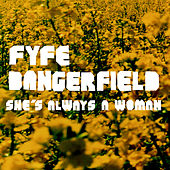 Play & Download She's Always A Woman by Fyfe Dangerfield | Napster
