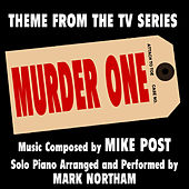 Murder One: (Theme from the TV Series for Solo Piano) by Mark Northam