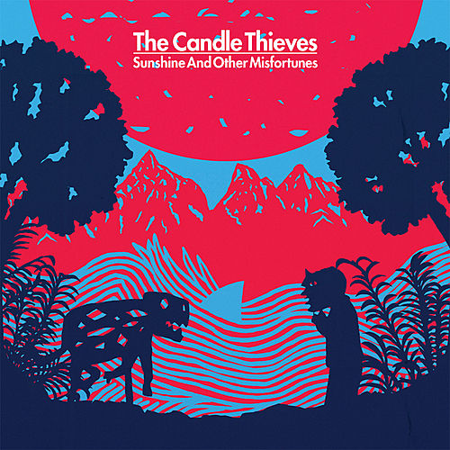 Play & Download Sunshine and Other Misfortunes by The Candle Thieves | Napster