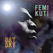 Play & Download Day By Day by Femi Kuti | Napster