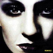 Play & Download Remixes by Shakespear's Sister | Napster