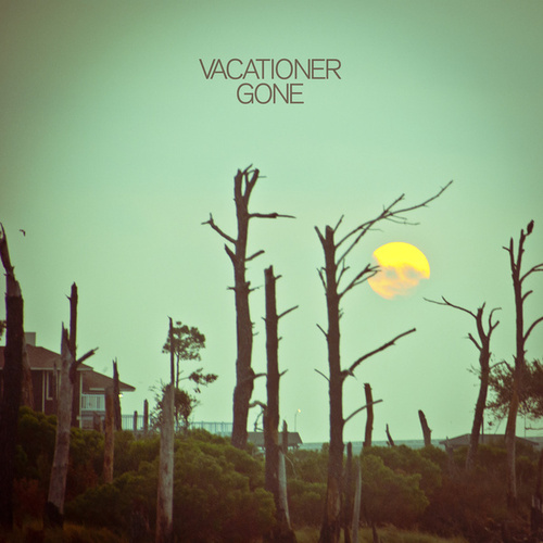 Play & Download Gone by Vacationer | Napster