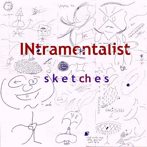 Sketches by Intramentalist