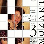 Play & Download Mozart: Complete Piano Sonatas, Vol. 3 by Roberte Mamou | Napster