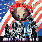 Play & Download Anthology (Live & Rare) 1973-1981 by Outlaws | Napster