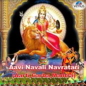 Play & Download Aavi Navali Navratari (Gujarati Devotional) by Various Artists | Napster