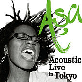 Play & Download Asa - Acoustic Live in Tokyo by Asa | Napster