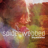 Spiderwebbed by Stumbleine