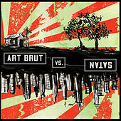 Play & Download Art Brut vs. Satan by Art Brut | Napster