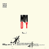 Play & Download Minimum Day  - Single by Cold War Kids | Napster