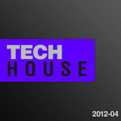 Tech House 2012, Vol. 4 by Various Artists