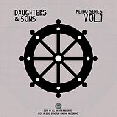 Play & Download Metro Series, Vol.1 by Daughters | Napster