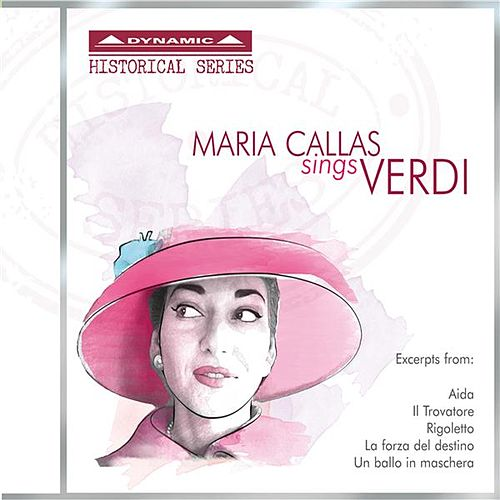Play & Download Maria Callas Sings Verdi by Maria Callas | Napster