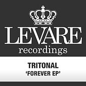 Play & Download Forever EP by Tritonal | Napster